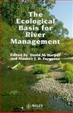 The Ecological Basis for River Management, , 047195151X