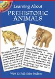 Learning about Prehistoric Animals, Steven James Petruccio, 0486421511