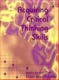 Acquiring Critical Thinking Skills, Meltzer, Marilyn and Palau, Susan M., 0721661513