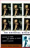 No Crystal Stair : Visions of Race and Gender in Black Women's Fiction, Wade-Gayles, Gloria, 0829811516