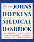 The Johns Hopkins Medical Handbook, Simeon Margolis, 0929661516
