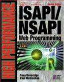 High Performance ISAPI/NSAPI Web Programming, Beveridge, Tony and McGlashan, Paul, 1576101517