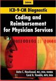 ICD-9-CM Coding and Reimbursement for Physician Services, Hazelwood, Anita C. and Venable, Carol A., 158426151X