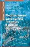 Mediterranean Land-Surface Processes Observed from Space, , 3540401512