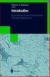 Intracellular Antibodies : Research and Disease Applications, , 3540641513