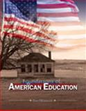 Foundations of American Education 9780757531514