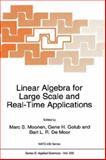 Linear Algebra for Large Scale and Real-Time Applications, , 0792321510