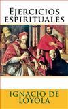 Ejercicios Espirituales, Ignacio de Loyola, 1492941514