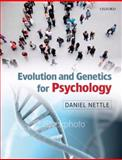 Evolution and Genetics for Psychology, Nettle, Daniel, 0199231516