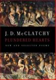 Plundered Hearts, J. D. McClatchy, 0385351518
