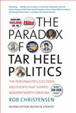 The Paradox of Tar Heel Politics 2nd Edition