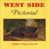 West Side Pictorial, Ferrell, Mallory H., 0911581510