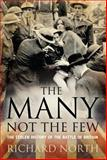 The Many Not the Few : The Stolen History of the Battle of Britain, North, Richard, 1441131515