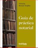 Guia Practica Notarial, Bernal Trujillo, Victoria, 9587101510