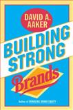 Building Strong Brands, David A. Aaker, 002900151X