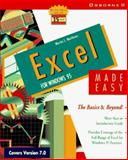 Excel for Windows 95 Made Easy : The Basics and Beyond!, Matthews, Martin S., 0078821517