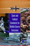 State and Federal Standards for Mobile-Source Emissions, State Practices in Setting Mobile Source Emissions Standards Committee, 0309101514