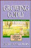 Growing Godly, Diane B. Bloem, 0310231515