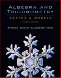 Algebra and Trigonometry : Graphs and Models and Graphing Calculator Manual Package, Bittinger, Marvin L. and Beecher, Judith A., 0321501519