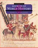 Sources of World History : Readings for World Civilization, Kishlansky, Mark A., 0495091510