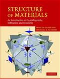 Structure-Property Relations in Materials, de Graef, Marc and McHenry, Michael E., 0521651514