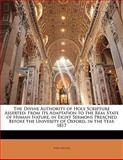 The Divine Authority of Holy Scripture Asserted, John Miller, 1141151510