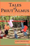 Tales of Priut Almus, Belenky Ph. D., Robert, 1440131511