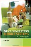 Next Generation Mobile Systems : 3G and Beyond, , 0470091517
