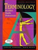 Terminology for Allied Health Professionals, Sormunen, Carolee, 0538711515