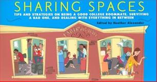 Sharing Spaces, Heather Alexander, 0743261518