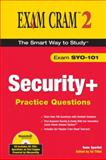 Security+ Practice Questions Exam Cram 2 (Exam SYO-101), Charles J. Brooks and Hans Sparbel, 0789731517