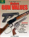 The Gun Digest Book of Modern Gun Values, Dan Shideler, 0896891518