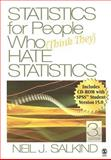 Statistics for People Who (Think They) Hate Statistics, Salkind, Neil J., 1412951518