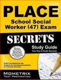 PLACE School Social Worker (47) Exam Secrets Study Guide : PLACE Test Review for the Program for Licensing Assessments for Colorado Educators, PLACE Exam Secrets Test Prep Team, 1627331514