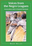 Voices from the Negro Leagues 9780786441518