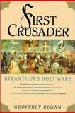 First Crusader, Geoffrey Regan, 1403961514