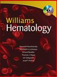 Williams Hematology, Kaushansky, Kenneth and Lichtman, Marshall A., 0071621512