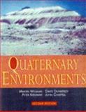Quaternary Environments, Williams, Martin and Dunkerley, David, 0340691514