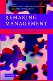 Remaking Management : Between Global and Local, , 0521861519