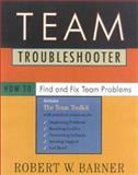 Team Troubleshooter, Robert W. Barner, 0891061517