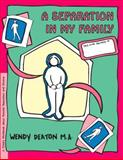 A Separation in My Family, Wendy Deaton and Kendall Johnson, 0897931513