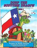 Book 6 - Dorp the Scottish Dragon in a Lone Star Story, Sandi Johnson, 1500351512