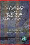 Challenging Perspectives on Mathematics Classroom Communication, , 1593111517