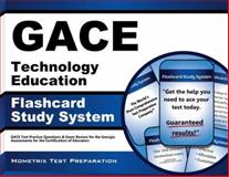 GACE  Technology Education Flashcard Study System : GACE  Test Practice Questions and Exam Review for the Georgia Assessments for the Certification of Educators, GACE Exam Secrets Test Prep Team, 1621201511