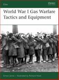World War I Gas Warfare Tactics and Equipment, Simon Jones, 1846031516