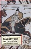 Conquest and Colonisation : The Normans in Britain, 1066-1100, Golding, Brian, 0333961528