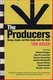 The Producers, Tim Adler, 0413771520