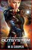 Outsystem, M. Cooper, 1477651527