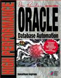 High Performance Oracle Database Automation, Ingram, Jonathan, 1576101525