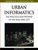 Handbook of Research on Urban Informatics : The Practice and Promise of the Real-Time City, Foth, Marcus, 160566152X